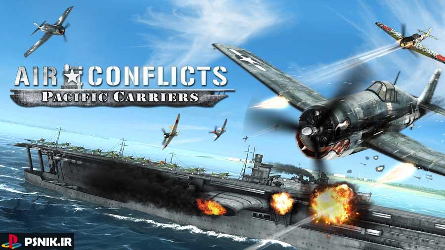 بازی Air Conflicts: Pacific Carriers